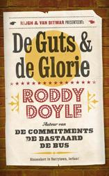 De guts en de glorie (e-Book)
