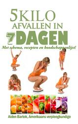 5 kilo afvallen in 7 dagen (e-Book)