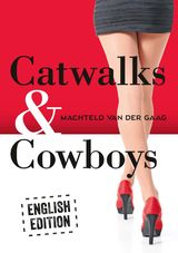 Catwalks & Cowboys (e-Book)